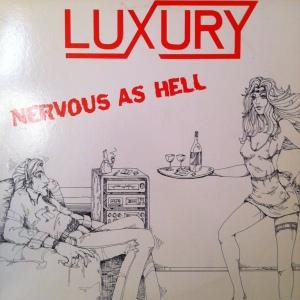 Luxury-NervousAsHell