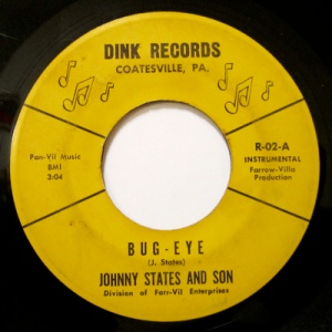 Johnny States And Son - Bug Eye - Dink